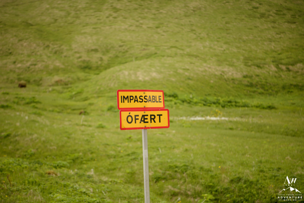 Iceland Adventure Wedding Impassable Sign